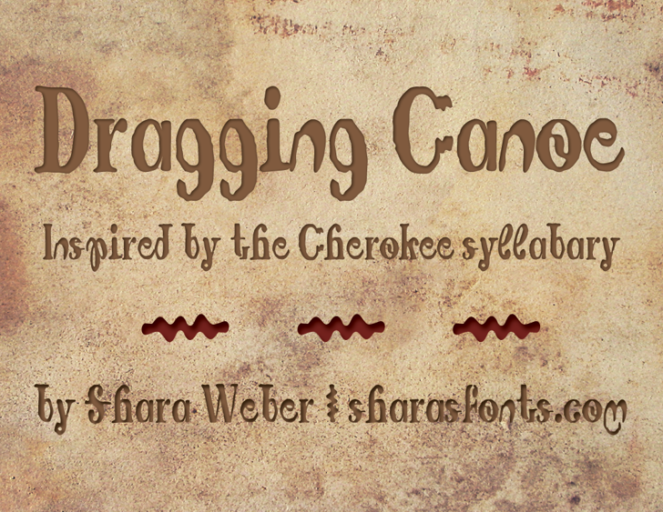 Dragging Canoe Font text handwriting