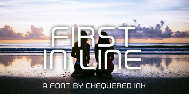 First In Line Font sky outdoor