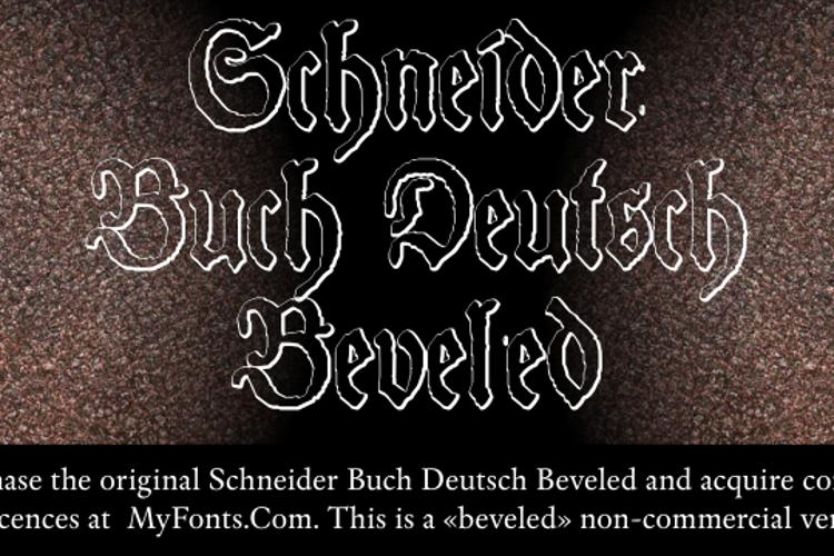 Schneider Buch Deutsch Beveled Font