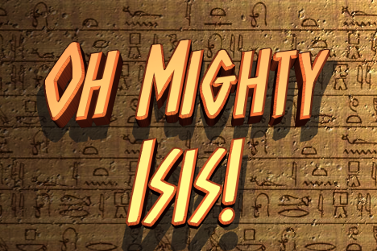 Oh Mighty Isis Font
