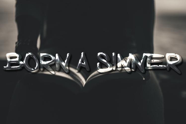 Born a Sinner Font