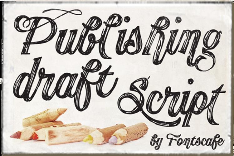 Publishing Draft Script Font
