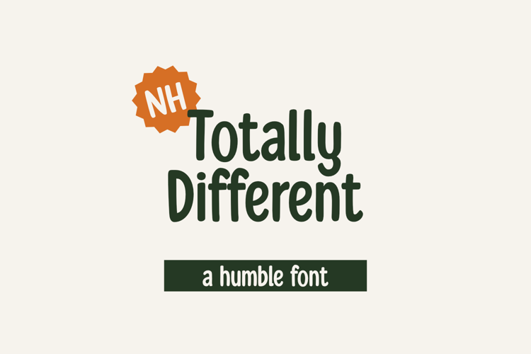 Totally Different Font