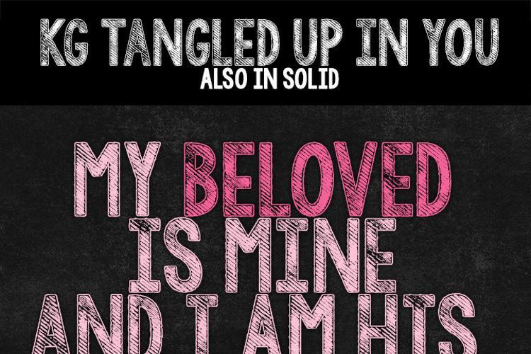 KG Tangled Up In You  Font