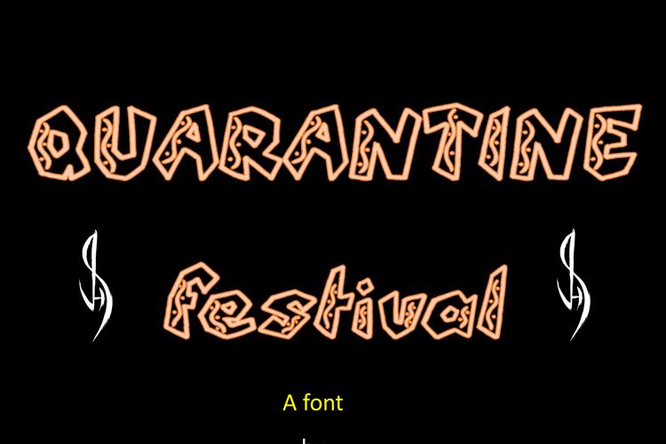 QUARANTINE festival Font