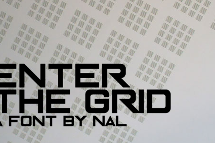 Enter The Grid Font