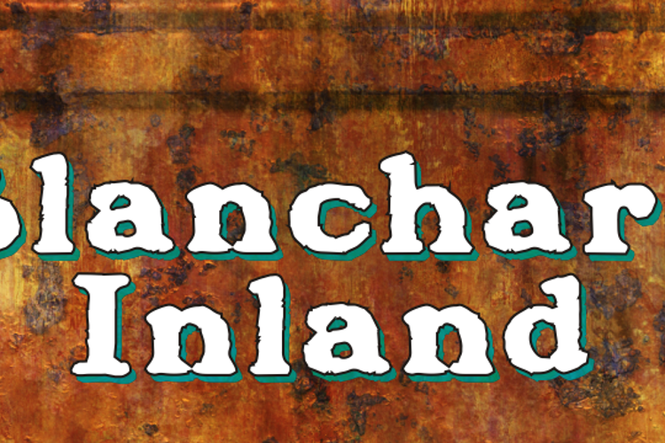 Blanchard Inland Font