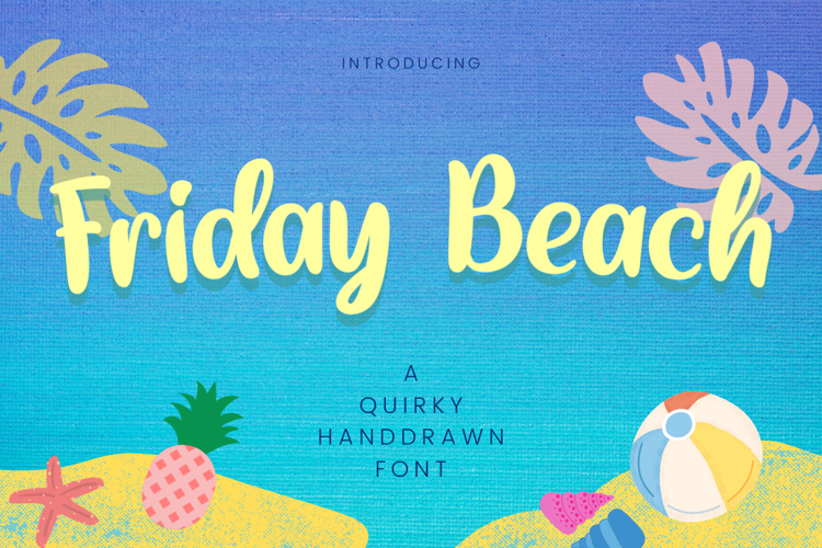 Friday Beach Font