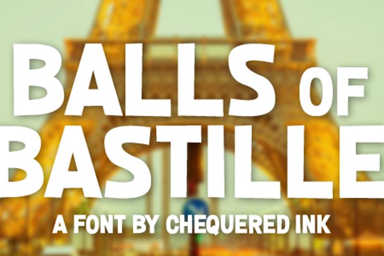 Balls of Bastille Font