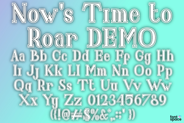 Now 's Time to Roar Font