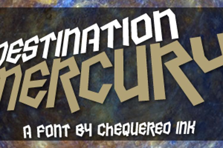 Destination Mercury Font