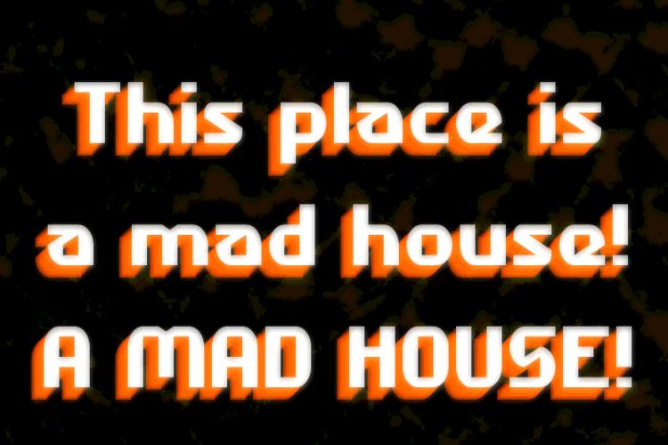 Madhouse Font