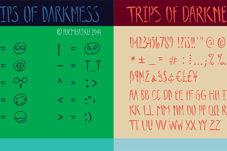 Trips of Darkness Demo Font