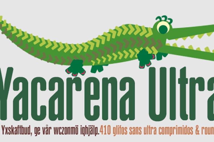 Yacarena Ultra FFP Font