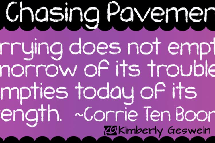 KG Chasing Pavements Font