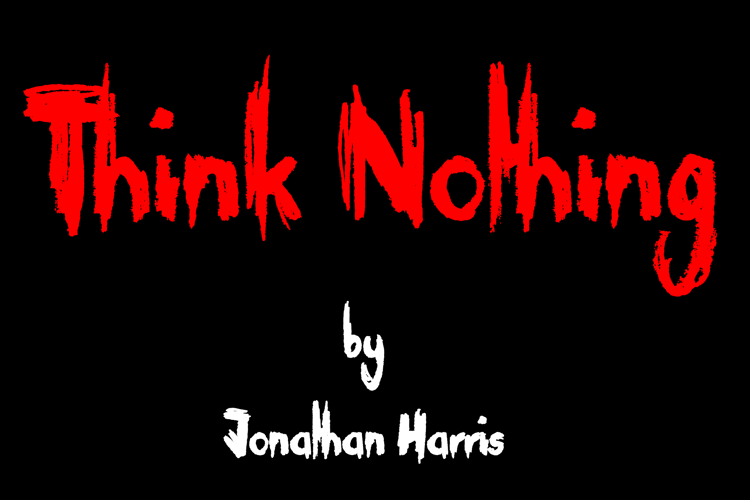 Think Nothing Font