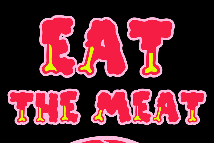 EAT THE MEAT Font