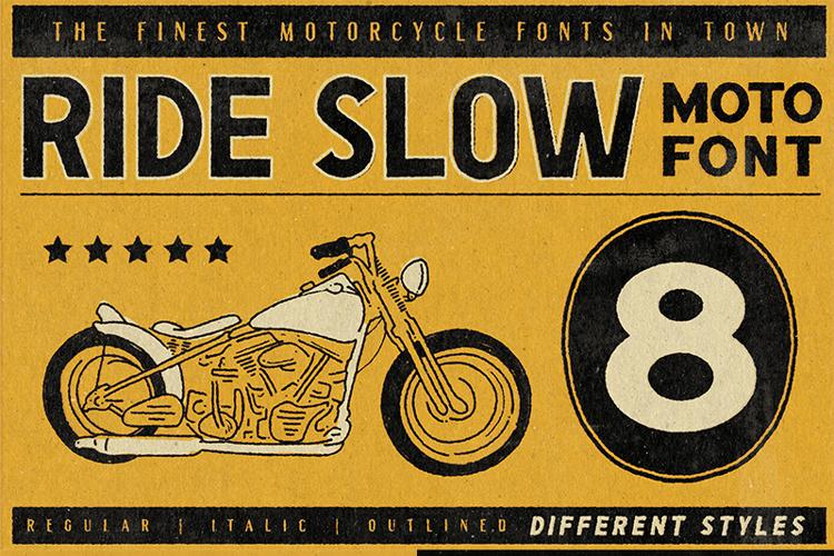 Ride Slow Font
