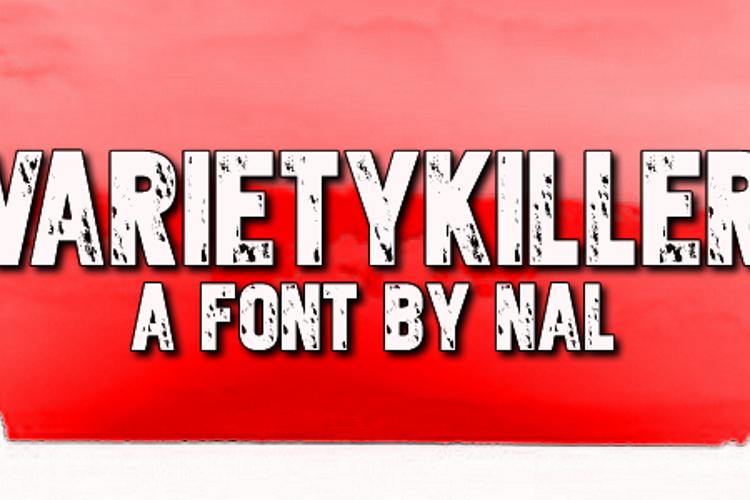 Varietykiller Font