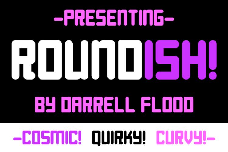 Roundish Font