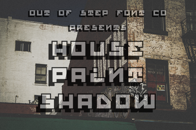 House Paint Shadow Font