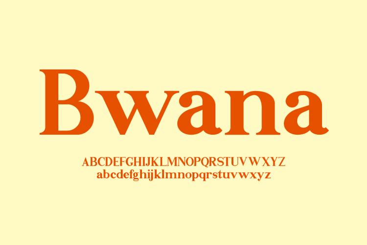 Bwana Font
