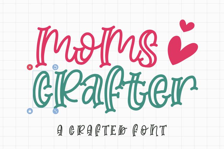 Moms Crafter Font