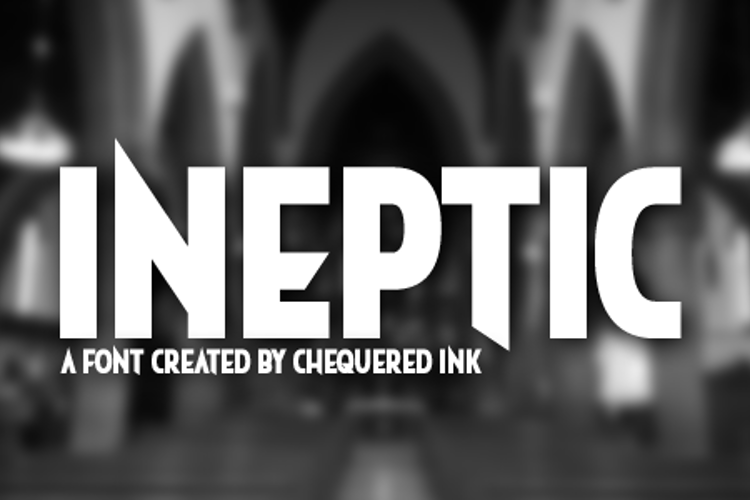 Ineptic Font