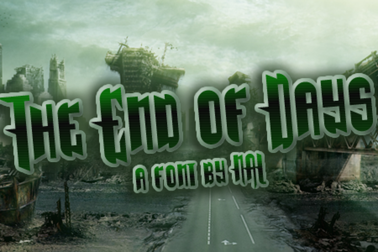 The End Of Days Font
