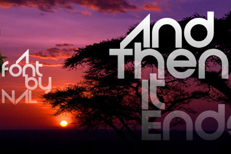 And Then It Ends Font