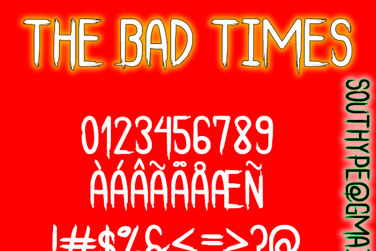 The Bad Times St Font