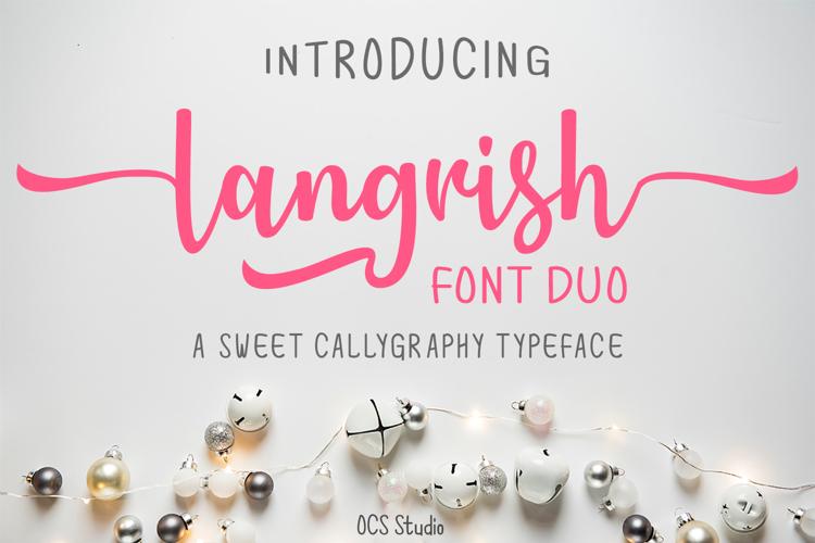 Langrish Sans Font