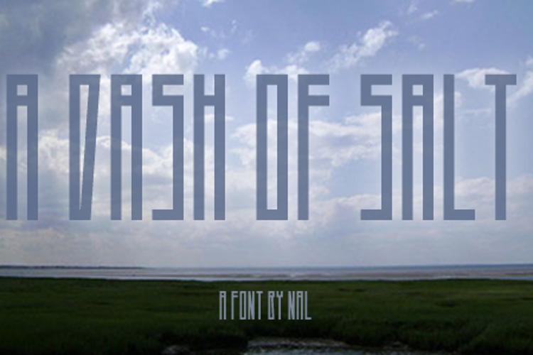A Dash of Salt Font