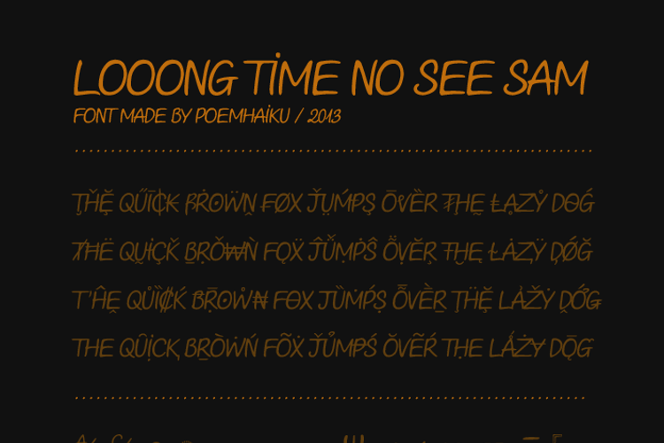 Looong time no see Sam Demo Font