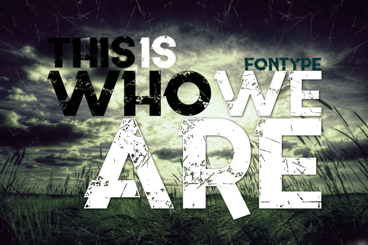 This is who we are Font