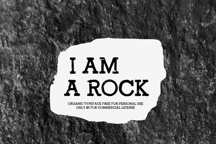 I Am a Rock Font