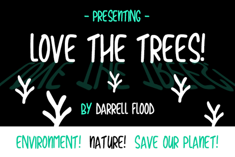 Love The Trees Font