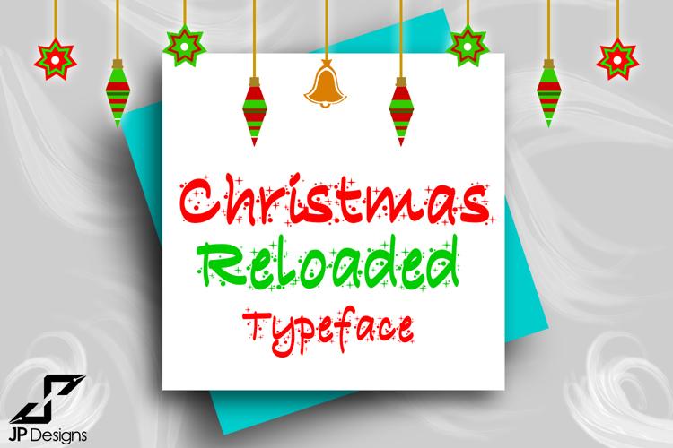 Christmas Reloaded Font