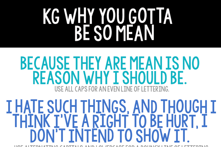 KG WhY YoU GoTtA Be So MeAn Font