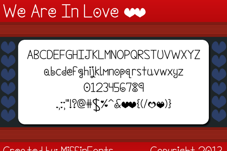 We Are In Love Font