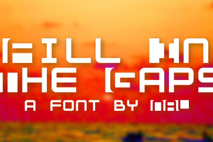 Fill In The Gaps Font