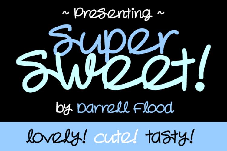 Super Sweet Font