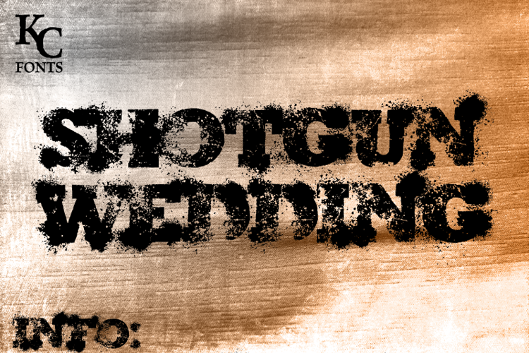 Shotgun Wedding Font