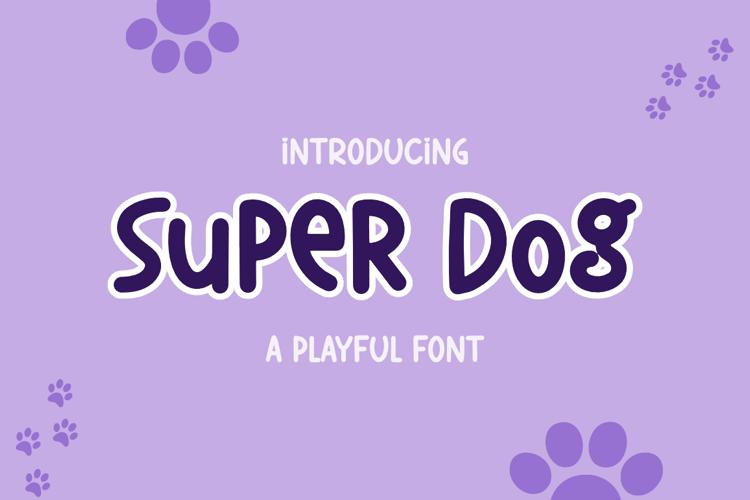 Super Dog Font