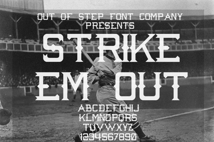 Strike 'Em Out Font