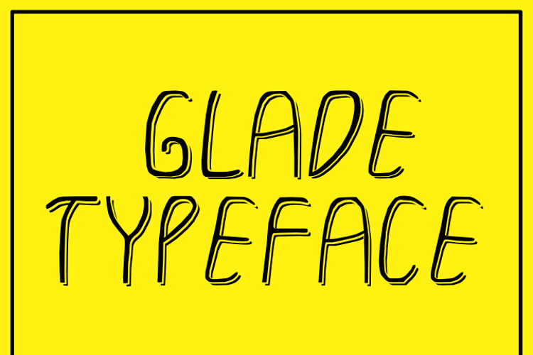 GLADE TYPEFACE Font