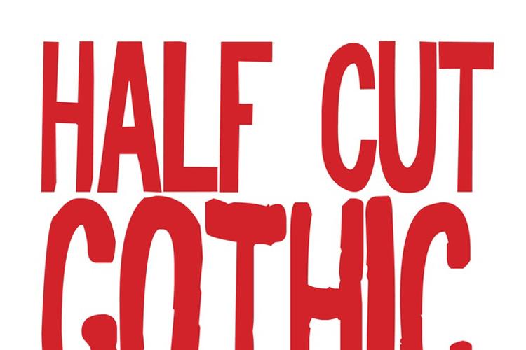 Half Cut Gothic Font