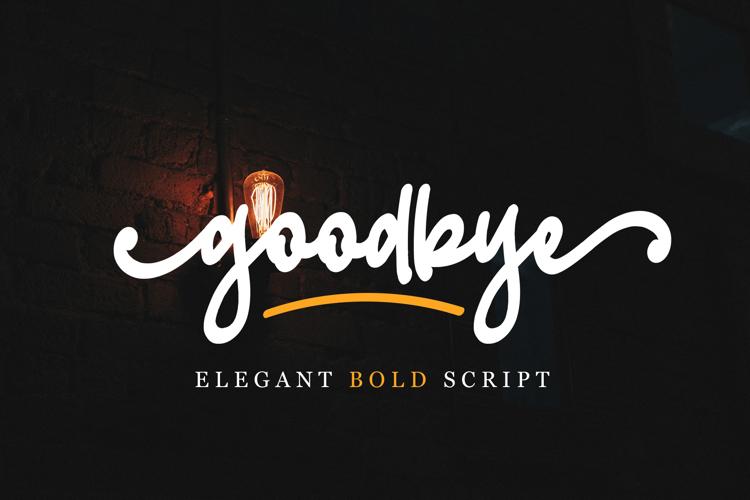 goodbye Font