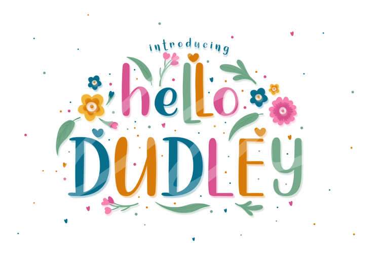 Hello Dudley Font