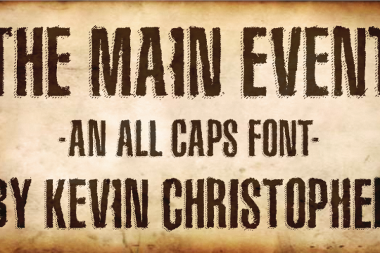 The Main Event Font
